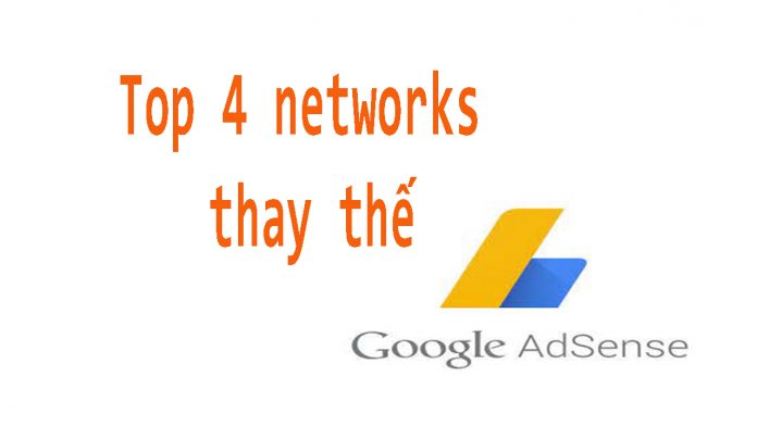 top 4 networks thay the google adsense